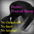 How to Get a Perfect Ponytail Bump - (No Heat, No Teasing, No Chemicals!)