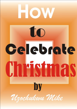 Things to Do and Not to be done on Christmas Day