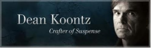 Dean Koontz is known for making horror and suspense novels. He has had several number 1 best sellers during his time.