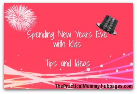 Tips and suggestions for spending New Years Eve with kids
