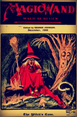 This publication from 1922 was an onging publication featuring witch lore, stories, and magic tricks.