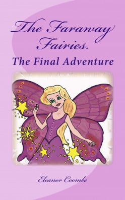The Faraway Fairies:  The Final Adventure.  Book 13