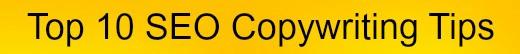 Top 10 SEO Copywriting Tips