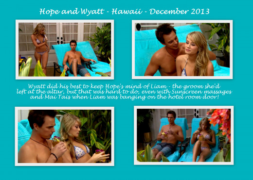 Hope left Liam at the altar and ran away to Hawaii with Liam's brother, Wyatt.  But Liam went after Hope!
