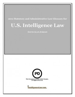 (via WikiMedia Commons.) An Example of a Large Formal Glossary: The U.S. Intelligence Law Glossary