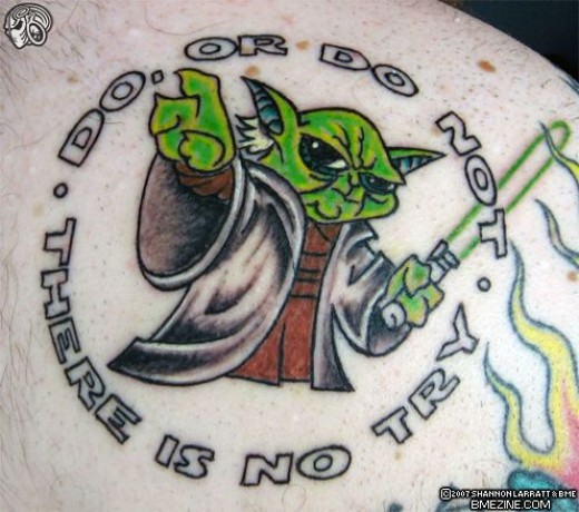 "Yoda: ""Do or do not, there is no try"""