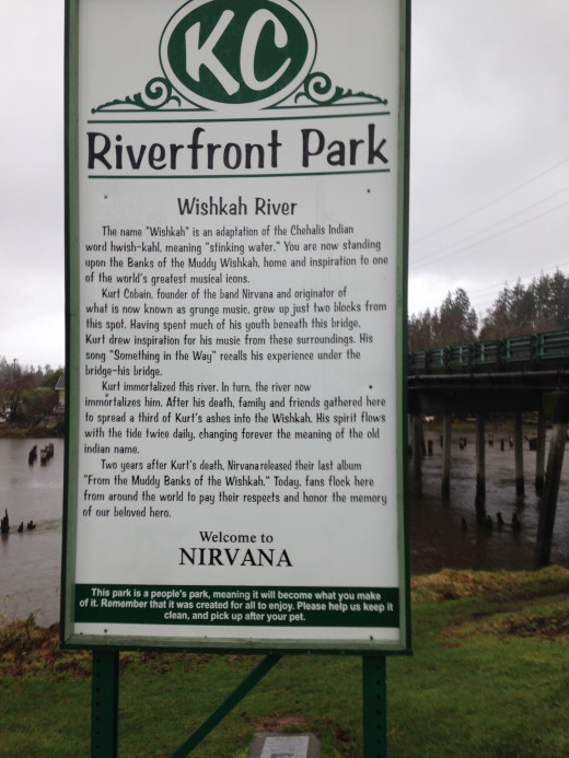 This is the Kurt Cobain Riverfront park sign that gives honor to the lost Legend.