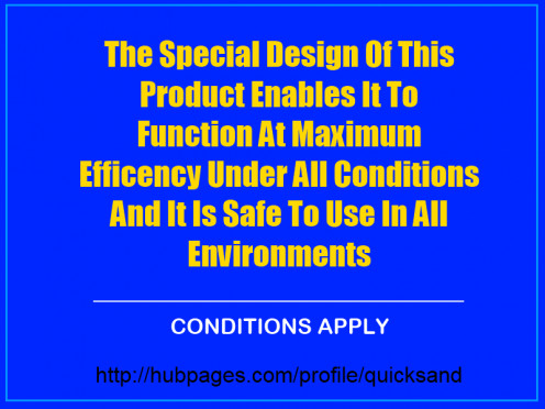 when conditions apply then the entire description of the product could be made applicable only if certain corresponding events catalyzing the functioning of the product occurs