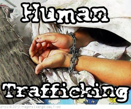 Human trafficking/human slavery