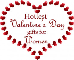 Hottest Valentine's Gifts for Women