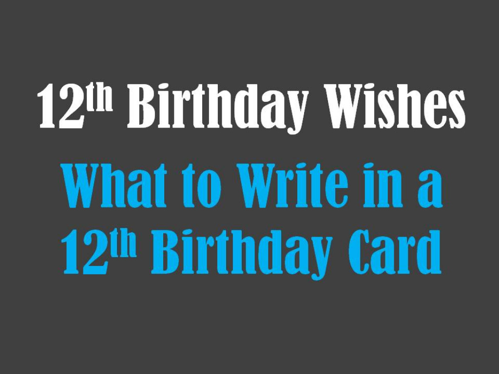 12th Birthday Wishes: What to Write in a 12th Birthday Card | HubPages