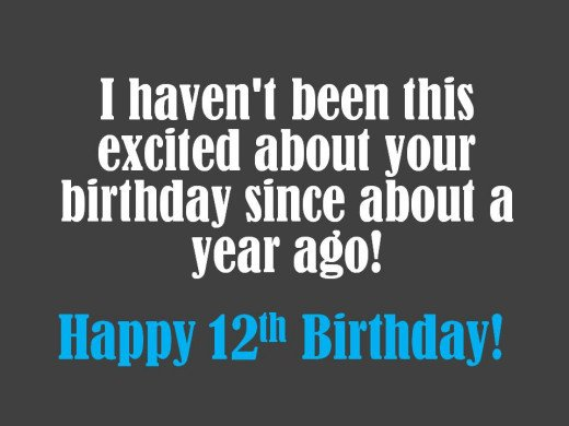 Witty 12th birthday message