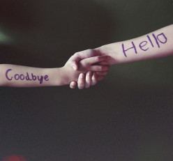 Hello and Goodbye:  A Poem