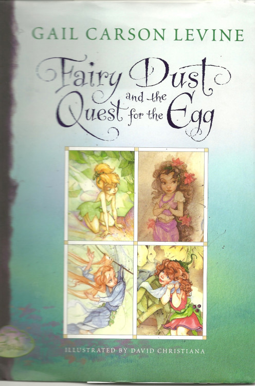 Fairy Dust and the Quest for the Egg Illustrated By David Christiana (Cover)