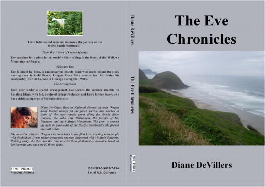 "Three novels in one paperback novel. ""The Eve Chronicles"" by Diane DeVillers. Three novellas, inspired by the author's own journals about her relationships, life and work in the forests of Oregon, comprise The Eve Chronicles. From the Waters of Coyot"
