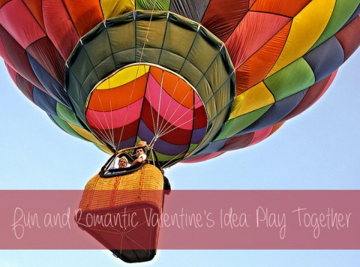 A hot air balloon is one romantic way that you can spend time with your honey this Valentine's Day. Have fun playing together and bond all at the same time!