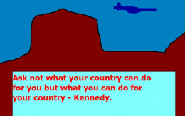 Kennedy believed in people taking responsibility for their lives