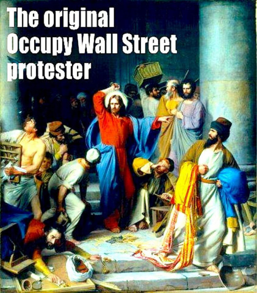 This poster compares Jesus to modern day protesters who demonstrate against financial  corruption. Jesus is recorded throwing the money changers out of the temple.