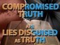 "Lies Disguised as ""Truth"" in the False Church System"