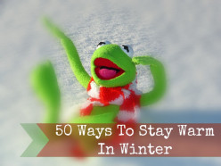 50 Ways To Stay Warm During Winter