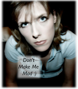 Don't Make Me mad from JoLin flickr.com