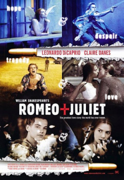 Will and Me: Romeo+Juliet (1996) Review