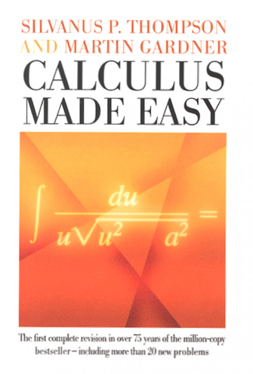 Thompson & Gardner: Calculus Made Easy