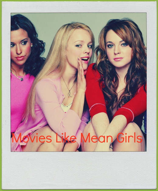 Movies Like Mean Girls