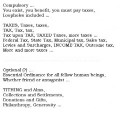 The Tax-man Cometh ... Taxes & Tariffs, Tithes & Alms; Laws & Ordinances for our Mutual Good.