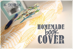 A Tutorial: How to make a Homemade Book Cover