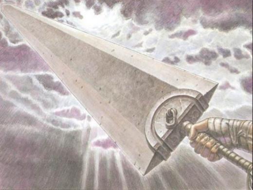 Guts' Dragon Slayer from Berserk: a big effin' sword.