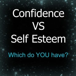 Confidence & Self Esteem—What's the Difference?