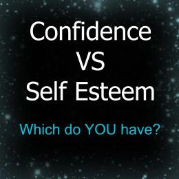 Confidence vs self esteem