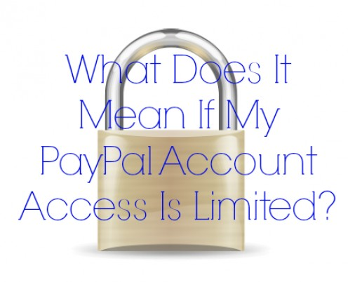 What Does it Mean if My PayPal Account Access Is Limited?