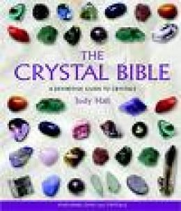 The Crystal Bible by Judy Hall is an authentic reference book on Gemstones.