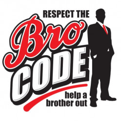Bro Code. The Unbreakable Laws to Male Friendship