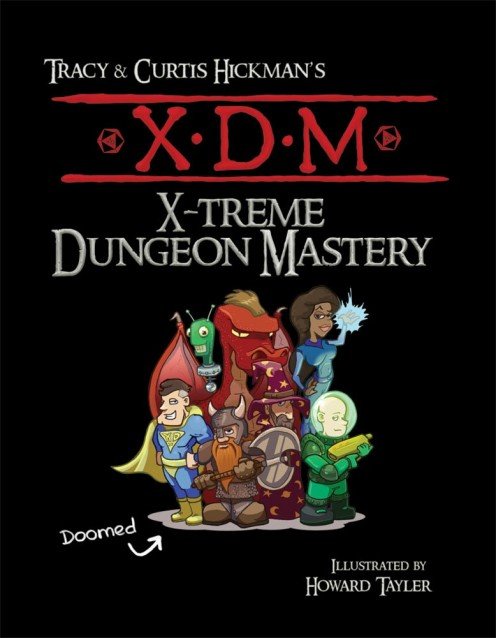 X-treme Dungeon Mastery by Tracy and Curtis Hickman