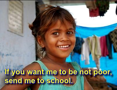 Education of girls is the best anti-poverty tool.