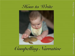 How to Write Compelling Narrative