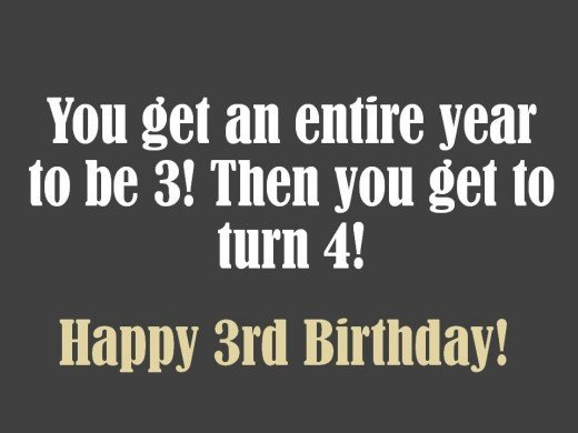 Optimistic 3rd birthday message