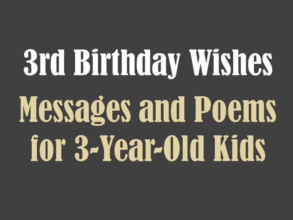 Birthday Quotes For A 3 Year Old Son : Rd birthday messages wishes and poems