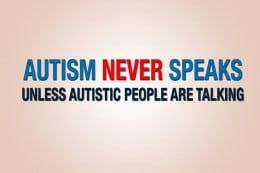 Autistic people are generally ostracised from Autism Advocacy Groups