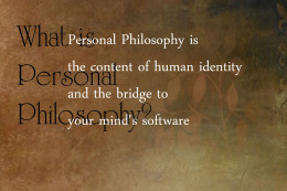 The key to change is understanding human Personal Philosophy