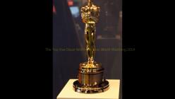 The Top Five Oscar Worthy Movies Worth Watching 2014 (Emunah La-Paz's Picks)
