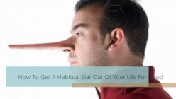How To  Get A  Habitual Liar Out Of Your Life For Good (Emunah La-Paz Defines You)