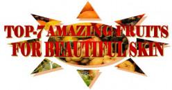 Top 7 Amazing Fruits For Beautiful Skin