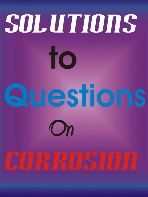 Possible questions asked in corrosion engineering and their answers.