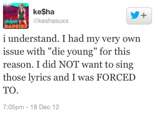 Kesha was forced to sing Die Young by her label boss Dr. Luke who refused to let her make a 70's influenced rock album