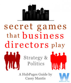 Secret Games That Business Directors Play - Strategy And Politics