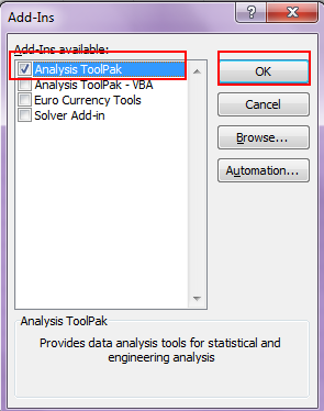 Make sure the Analysis ToolPak is checked, then press the OK button.